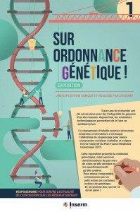 20 Octobre 2018 : L'AIRG-Francesera heureuse de vous présenter,lors de ses 30 ans,l'exposition «Sur Ordonnance Génétique»réalisée par l'Inserm*