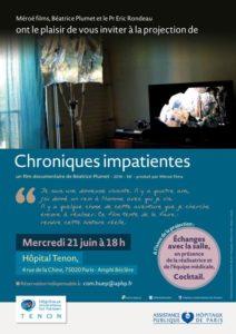Le 21 juin 2017 projection du film Chroniques Impatientes à l'Hôpital Tenon à Paris