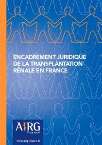 Nouveau livret : Encadrement Juridique de la Transplantation Rénale en France