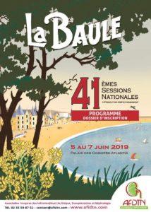 Du 5 au 7 juin 2019 se sont tenues les 41ème Sessions Nationales de l'AFIDTN